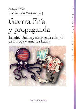 GUERRA FRÍA Y PROPAGANDA CULTURAL