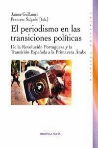 EL PERIODISMO EN LAS TRANSICIONES POLÍTICAS