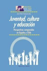 JUVENTUD, CULTURA Y EDUCACIÓN