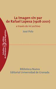 LA IMAGEN SIN PAR DE RAFAEL LAPESA (1908-2001)