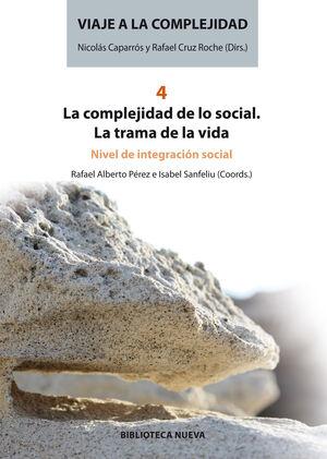 VIAJE A LA COMPLEJIDAD IV
