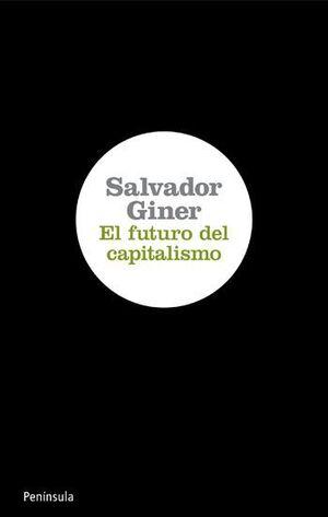 EL FUTURO DEL CAPITALISMO