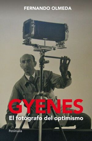 GYENES. EL FOTÓGRAFO DEL OPTIMISMO