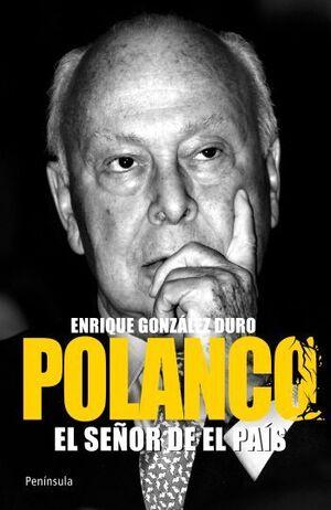 POLANCO. EL SEÑOR DE EL PAÍS