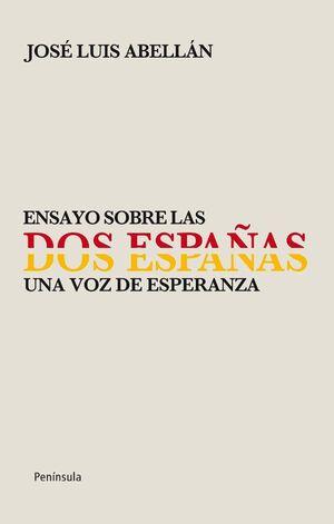 ENSAYO SOBRE LAS  DOS ESPAÑAS