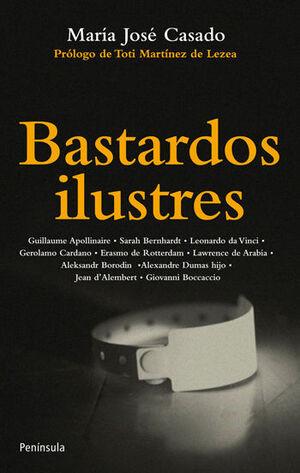 BASTARDOS ILUSTRES