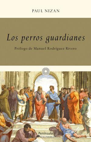 LOS PERROS GUARDIANES