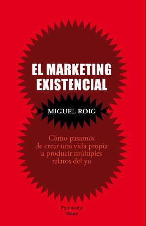 EL MARKETING EXISTENCIAL