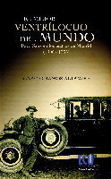 EL MEJOR VENTRÍLOCUO DEL MUNDO. PACO SANZ EN LOS TEATROS MADRILEÑOS (1906-1935)