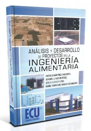 ANÁLISIS Y DESARROLLO DE PROYECTOS EN LA INGENIERÍA ALIMENTARIA
