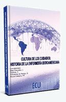 CULTURA DE LOS CUIDADOS: HISTORIA DE LA ENFERMERÍA IBEROAMERICANA