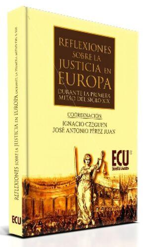 REFLEXIONES SOBRE LA JUSTICIA EN EUROPA DURANTE LA 1.ª MITAD DEL S. XIX