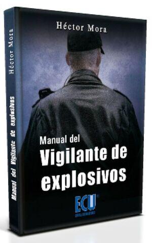 MANUAL DEL VIGILANTE DE  EXPLOSIVOS