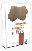 HISTORIA DE LOS CURTIDOS DE LAS PIELES