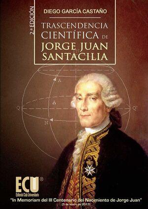 TRASCENDENCIA CIENTÍFICA DE JORGE JUAN SANTACILIA