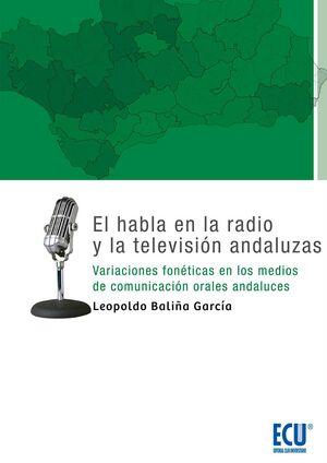 EL HABLA EN LA RADIO Y LA TELEVISIÓN ANDALUZAS
