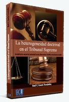 LA HETEROGENEIDAD DOCTRINAL EN EL TRIBUNAL SUPREMO: JURISDICCIÓN MATERIAL UNIVERSAL COMO ALTERNATIVA CONSTITUCIONALMENTE VIABLE