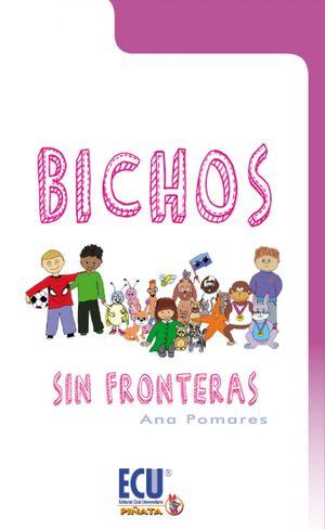 BICHOS SIN FRONTERAS