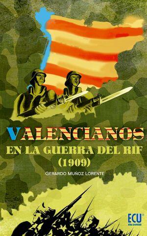 VALENCIANOS EN LA GUERRA DEL RIF (1909)