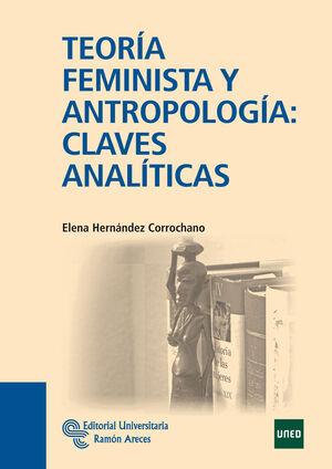 TEORÍA FEMINISTA Y ANTROPOLOGÍA: CLAVES ANALÍTICAS