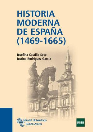 HISTORIA MODERNA DE ESPAÑA (1469 - 1665)