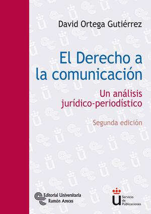 EL DERECHO A LA COMUNICACIÓN