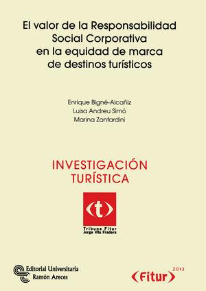 EL VALOR DE LA RESPONSABILIDAD SOCIAL CORPORATIVA EN LA EQUIDAD DE MARCA DE DESTINOS TURÍSTICOS