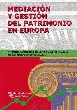 MEDIACI�N Y GESTI�N DEL PATRIMONIO EN EUROPA