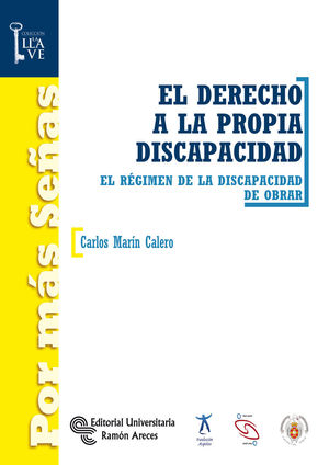 EL DERECHO A LA PROPIA DISCAPACIDAD