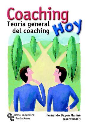 COACHING HOY TEORA GENERAL DEL COACHING
