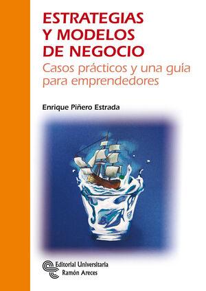 ESTRATEGIAS Y MODELOS DE NEGOCIO