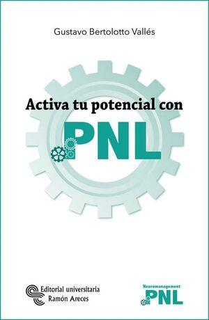 ACTIVA TU POTENCIAL CON PNL