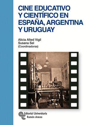 CINE EDUCATIVO Y CIENTÍFICO EN ESPAÑA, ARGENTINA Y URUGUAY