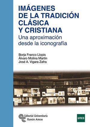 IMÁGENES DE LA TRADICIÓN CLÁSICA Y CRISTIANA