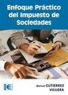 ENFOQUE PRÁCTICO DEL IMPUESTO DE SOCIEDADES