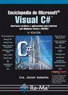 ENCICLOPEDIA DE MICROSOFT VISUAL C#. INTERFACES GRÁFICAS Y APLICACIONES PARA INTERNET CON WINDOWS FORMS Y ASP.NET. 4ª ED.