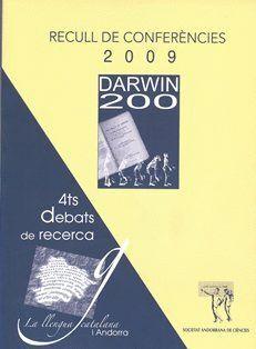 RECULL DE CONFERÈNCIES 2009 : 200 ANYS DEL NAIXEMENT DE DARWIN I 150 DE