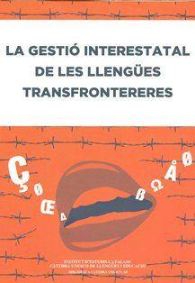 LA GESTIÓ INTERESTATAL DE LES LLENGÜES TRANSFRONTERERES