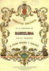 ESTADÍSTICA TERRITORIAL DE LA PROVINCIA DE BARCELONA, 1858 / PEDRO MORENO RAMÍREZ ; EDICIÓ I ESTUDI