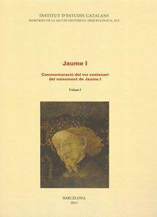 JAUME I. COMMEMORACIÓ DEL VIII CENTENARI DEL NAIXEMENT DE JAUME I. OBRA COMPLETA