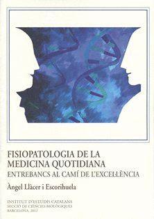 FISIOPATOLOGIA DE LA MEDICINA QUOTIDIANA