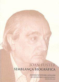 JOAN FUSTER: SEMBLANÇA BIOGRÀFICA