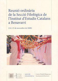 REUNIÓ ORDINÀRIA DE LA SECCIÓ FILOLÒGICA DE L'INSTITUT D'ESTUDIS CATALANS A BENAVARRI