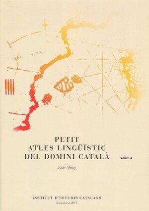 PETIT ATLES LINGÜÍSTIC DEL DOMINI CATALÀ VOL. 4