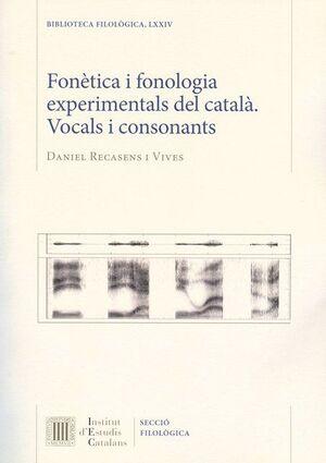 FONÈTICA I FONOLOGIA EXPERIMENTALS DEL CATALÀ: VOCALS I CONSONANTS