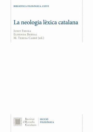 LA NEOLOGIA LÈXICA CATALANA