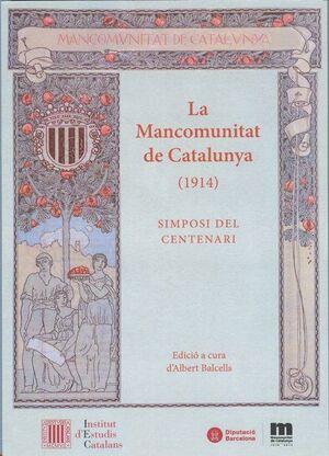 LA MANCOMUNITAT DE CATALUNYA (1914)