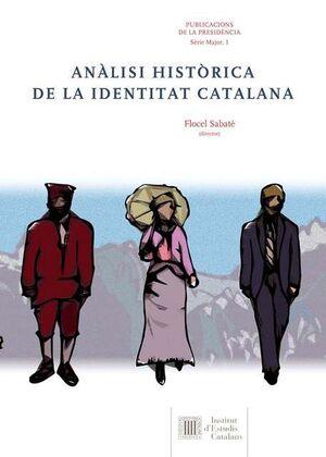 ANÀLISI HISTÒRICA DE LA IDENTITAT CATALANA