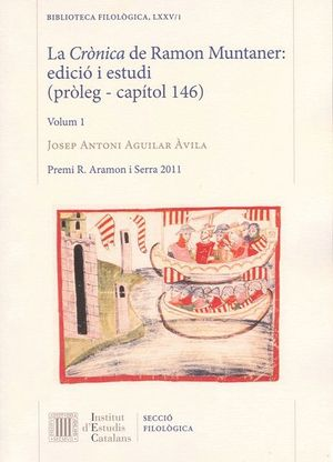 LA CRÒNICA DE RAMON MUNTANER : EDICIÓ I ESTUDI (PRÒLEG - CAPÍTOL 146)