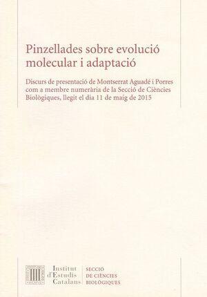 PINZELLADES SOBRE EVOLUCIÓ MOLECULAR I ADAPTACIÓ